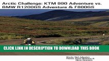 [PDF] Arctic Challenge: KTM 990 Adventure vs. BMW R1200GS Adventure   F800GS Full Colection