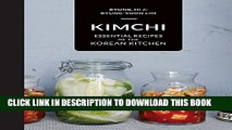 [PDF] Kimchi: Essential recipes of the Korean Kitchen Popular Colection