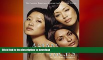 FAVORITE BOOK  Asian Faces: The Essential Beauty and Makeup Guide for Asian Women  GET PDF