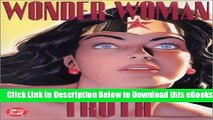 [PDF] Wonder Woman: Spirit of Truth (Wonder Woman (Graphic Novels)) Online Ebook
