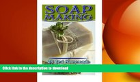 READ BOOK  Soap Making: 25 Best Homemade Soap Recipes for Home: (Soap Making Books, Soap Making