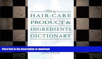 READ  Hair Care Product and Ingredients Dictionary (Milady s Hair Care Product Ingredients