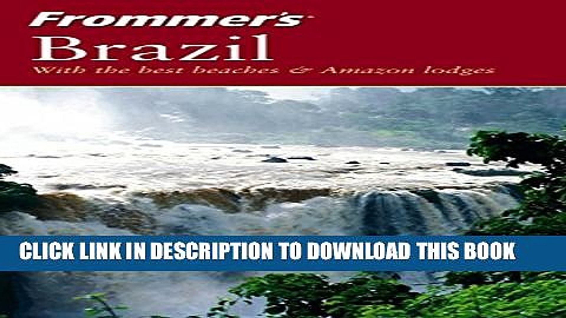 [PDF] Frommer s Brazil: With the Best Beaches   Amazon Lodges [Full Ebook]
