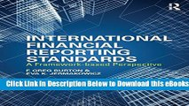 [Reads] International Financial Reporting Standards: A Framework-Based Perspective Free Books