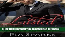 New Book Romance: Lusted (Lusted Series Book 1)