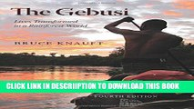[PDF] The Gebusi: Lives Transformed in a Rainforest World, Fourth Edition Full Online