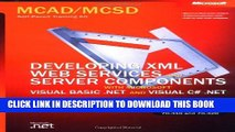 New Book MCAD/MCSD Self-Paced Training Kit: Developing XML Web Services and Server Components with