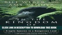 [PDF] In the Kingdom of Gorillas: The Quest to Save Rwanda s Mountain Gorillas Full Online