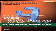 New Book Développer des applications Web avec Visual Basic .NET   Visual C Sharp : Kit de