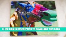 [PDF] Carousels Abound: The Carousel Horses of Meridian, Mississippi: A Project Benefiting Hope