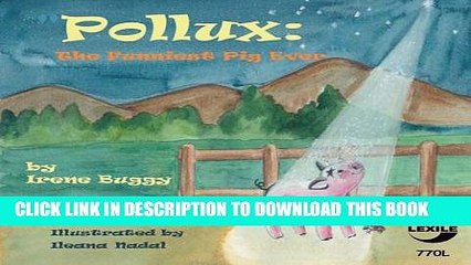 """[PDF] """"Pollux: The Funniest Pig Ever"""" Full Online"""
