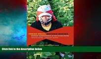 Must Have  Fresh Fruit, Broken Bodies: Migrant Farmworkers in the United States (California