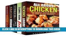 [PDF] Meaty Recipes Box Set (5 in 1): Chicken, Beef, Pork Recipes to Cook in Your Crockpot, Grill,