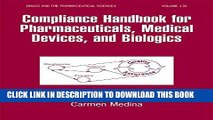 Collection Book Compliance Handbook for Pharmaceuticals, Medical Devices, and Biologics (Drugs and