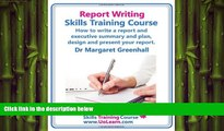READ book  Report Writing Skills Training Course. How to Write a Report and Executive Summary,