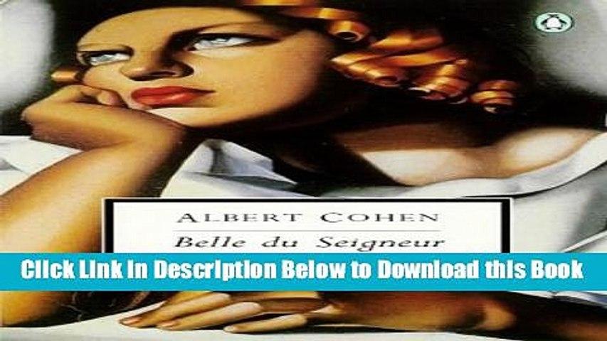 [Download] Belle du Seigneur (Penguin Twentieth Century Classics) Online Books