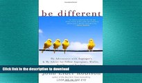 READ  Be Different: My Adventures with Asperger s and My Advice for Fellow Aspergians, Misfits,