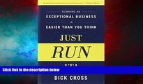 Must Have  Just Run It!: Running an Exceptional Business is Easier Than You Think  Download PDF