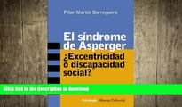 GET PDF  El sindrome de Asperger / Asperger Syndrome: Excentricidad o discapacidad social? /