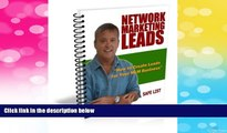 READ FREE FULL  How to Create Network Marketing Leads with Safe Lists (Network Marketing/MLM Lead