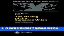 [Download] The Making of the European Union: Contributions of the Social Sciences (European and