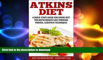 READ BOOK  Atkins: Low carb - healthy Atkins  Quick-Start Guide For Rapid Weight Loss Through