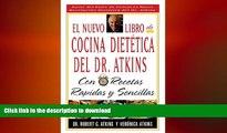 FAVORITE BOOK  El Nuevo Libro De Cocina Dietetica Del Dr Atkins: Con Recetas Rapidas Y Sencillas