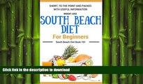 FAVORITE BOOK  South Beach Diet: South Beach Diet Book for Beginners - South Beach Diet Cookbook