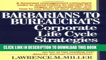 [PDF] Barbarians to Bureaucrats:  Corporate Life Cycle Strategies Full Colection