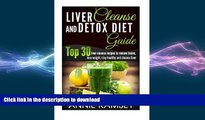 READ  Liver Cleanse and Detox Diet Guide: Top 30 liver cleanse recipes to remove toxins, lose