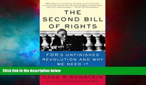 Must Have  The Second Bill of Rights: FDR s Unfinished Revolution--And Why We Need It More Than