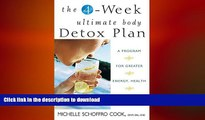 FAVORITE BOOK  The 4-Week Ultimate Body Detox Plan: A Program for Greater Energy, Health, and
