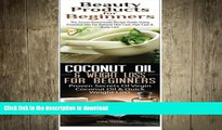 READ  Beauty Products for Beginners   Coconut Oil   Weight Loss for Beginners (Essentia Oils Box