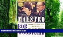 Big Deals  Maestro: Greenspan s Fed and the American Boom (Greenspan, Alan)  Free Full Read Most