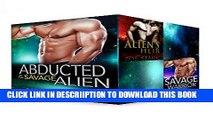 [PDF] Alien Romance: Abducted By The Savage Alien: Celestial Alphas (A Scifi Alien Abduction