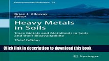 Read Heavy Metals in Soils: Trace Metals and Metalloids in Soils and their Bioavailability: 22