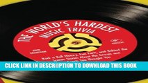 [PDF] The World s Hardest Music Trivia: Rock  n  Roll History, Fun Facts, and Behind the Scenes