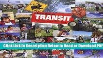 [Get] Transit: Around the World in 1424 Days Free Online