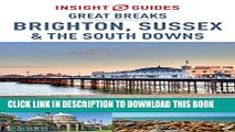 [PDF] Insight Guides: Great Breaks Brighton, Sussex   the South Downs (Insight Great Breaks)