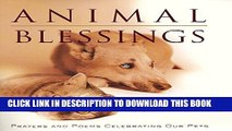 [PDF] Animal Blessings: Prayers and Poems Celebrating Our Pets Full Colection