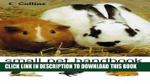 [PDF] The Small Pet Handbook: Looking After Rabbits, Hamsters, Guinea Pigs, Gerbils, Mice and Rats