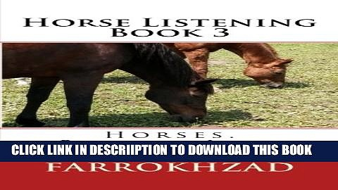 [PDF] Horse Listening – Book 3: Horses. Riding. Life. (Horse Listening Collection) (Volume 3)