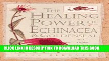 [PDF] Healing Power of Echinacea and Goldenseal and Other Immune System Herbs Popular Online
