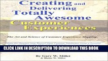 New Book Creating and Delivering Totally Awesome Customer Experiences: The Art and Science of