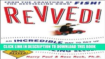 Collection Book Revved!: An Incredible Way to Rev Up Your Workplace and Achieve Amazing Results