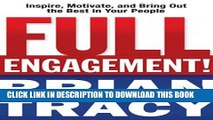 Collection Book Full Engagement!: Inspire, Motivate, and Bring Out the Best in Your People