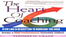 Collection Book The Heart of Coaching: Using Transformational Coaching to Create a