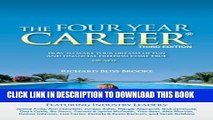 New Book The Four Year Career: How to Make Your Dreams of Fun and Financial Freedom Come True, or