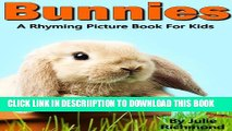 [PDF] Bunnies - A Rhyming Children s Picture Book ( Fun Ebooks For Kids ) (Fun Picture Books For