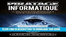 [PDF] Piratage Informatique: Le Pirate Informatique Pour Les Débutants (Piratage Informatique,